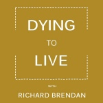 Dying to Live Podcast Logo