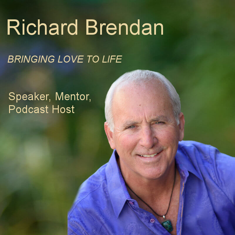 Richard Brendan - Bringing Love to Life